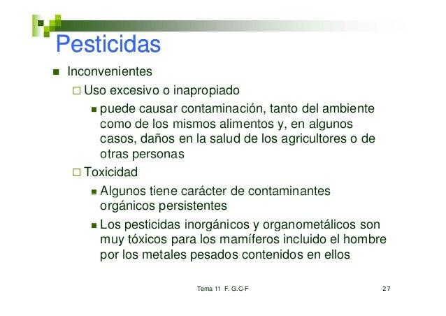 Pesticidas Inconvenientes    Uso    U excesivo o i              i    inapropiado                           i d      puede ...