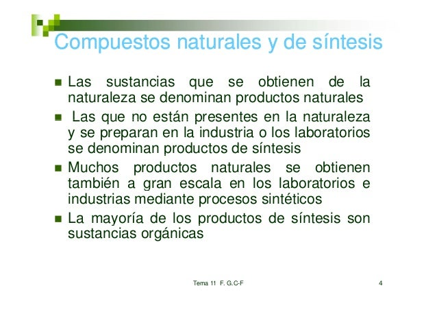 Compuestos naturales y de síntesis   p Las sustancias que se obtienen de la naturaleza se denominan productos naturales  L...