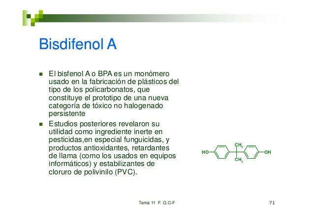 Bisdifenol A El bisfenol A o BPA es un monómero usado en la fabricación de plásticos del tipo de los policarbonatos, que c...