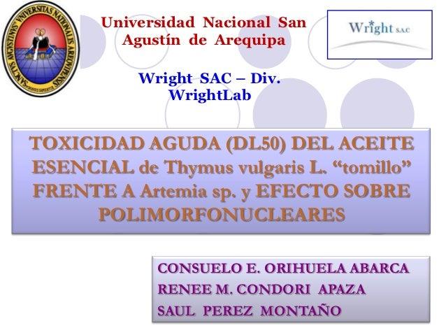 Universidad Nacional San         Agustín de Arequipa           Wright SAC – Div.              WrightLabTOXICIDAD AGUDA (DL...