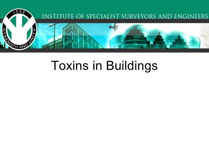 Toxins in Buildings