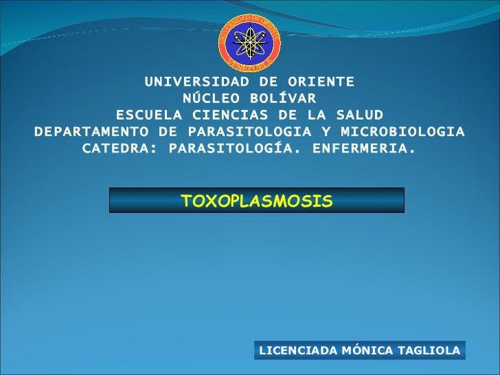 UNIVERSIDAD DE ORIENTE NÚCLEO BOLÍVAR ESCUELA CIENCIAS DE LA SALUD DEPARTAMENTO DE PARASITOLOGIA Y MICROBIOLOGIA CATEDRA: ...