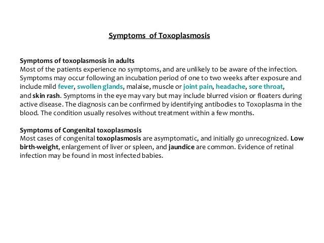 4. Symptoms of Toxoplasmosis ...