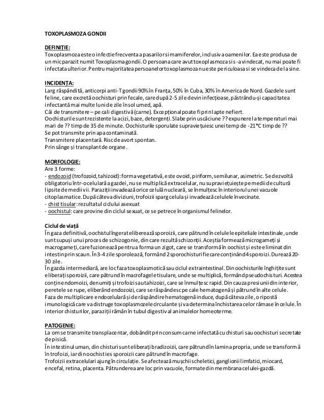 TOXOPLASMOZA GONDII DEFINIȚIE: Toxoplasmozaeste oinfectie frecventaapasarilorsi mamiferelor,inclusivaoamenilor.Eaeste prod...