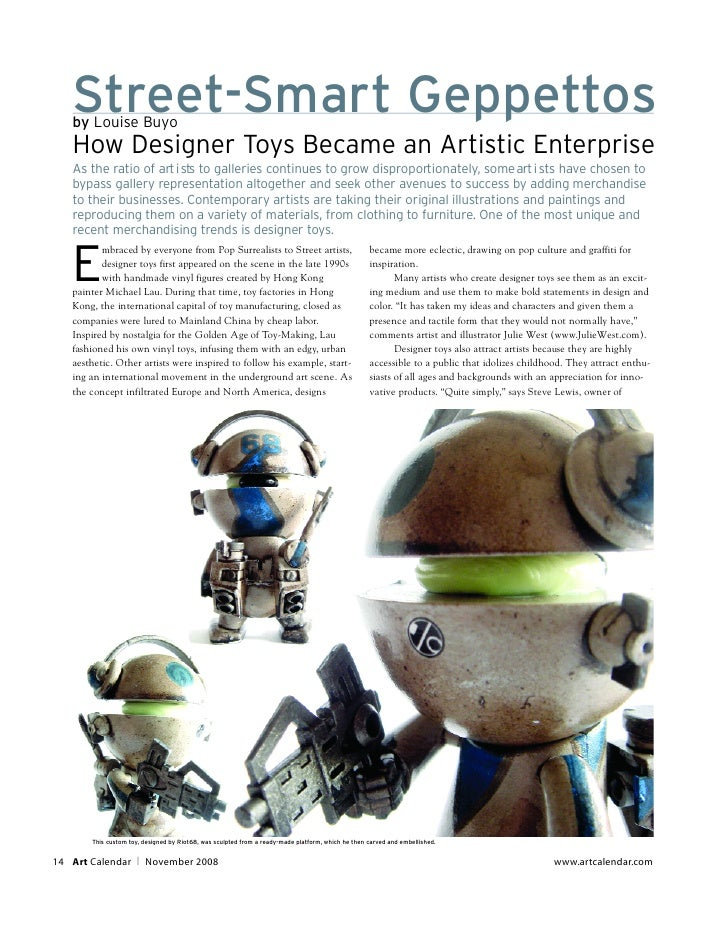 Street-Smart Geppettos    by Louise Buyo    How Designer Toys Became an Artistic Enterprise    As the ratio of art i sts t...