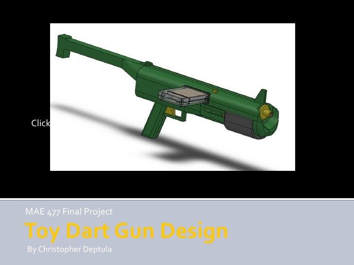 Toy Dart Gun Design MAE 477 Final Project final assembly.bmp By Christopher Deptula