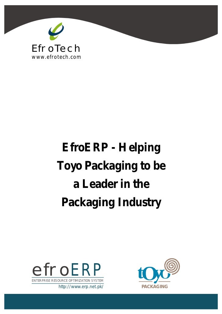 EfroTechwww.efrotech.com                EfroERP - Helping             Toyo Packaging to be                      a Leader i...