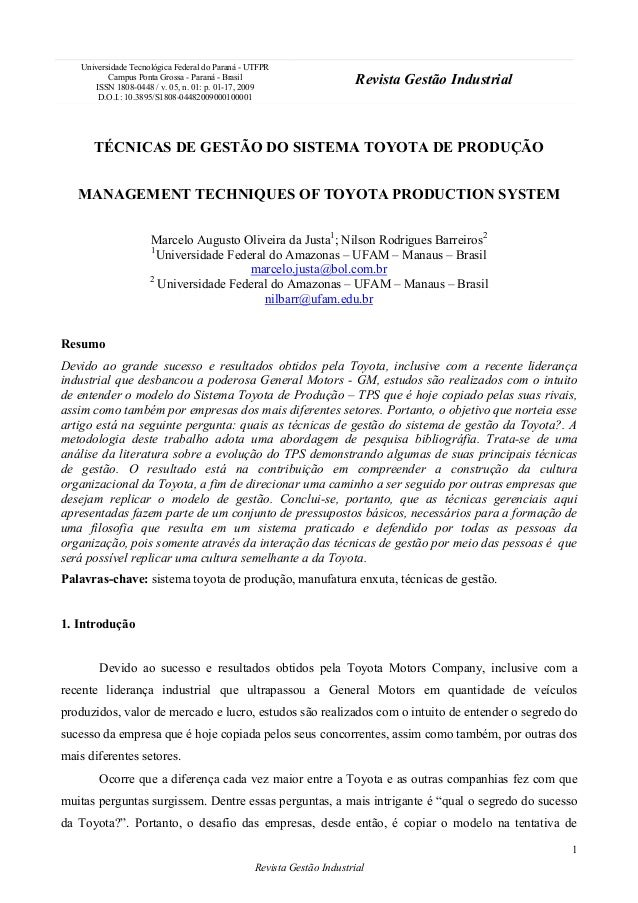 Revista Gestão Industrial1TÉCNICAS DE GESTÃO DO SISTEMA TOYOTA DE PRODUÇÃOMANAGEMENT TECHNIQUES OF TOYOTA PRODUCTION SYSTE...