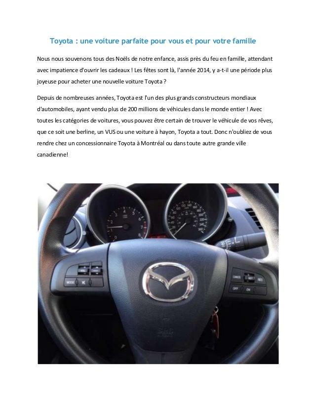 Toyota : une voiture parfaite pour vous et pour votre famille Nous nous souvenons tous des Noëls de notre enfance, assis p...