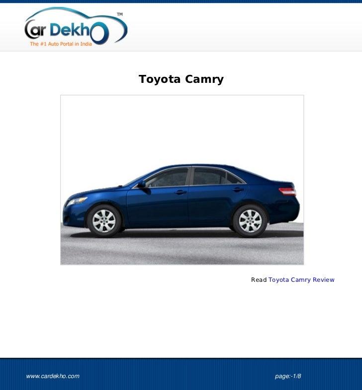 Toyota Camry                                  Read Toyota Camry Reviewwww.cardekho.com                        page:-1/8