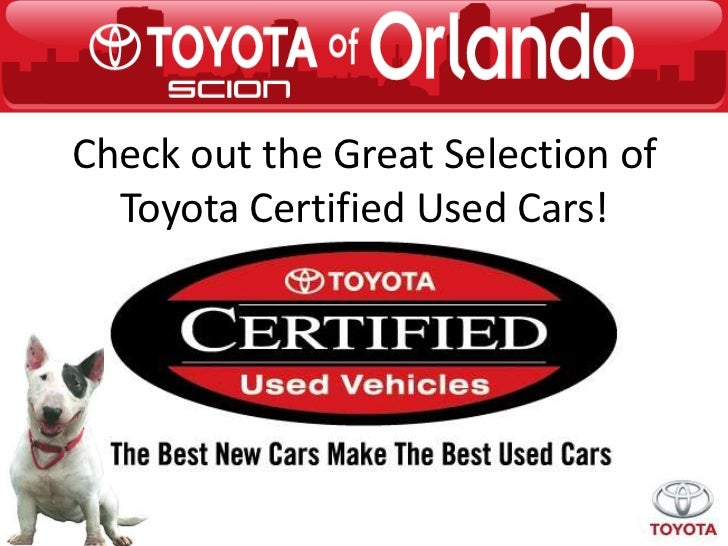 Check out the Great Selection of  Toyota Certified Used Cars!