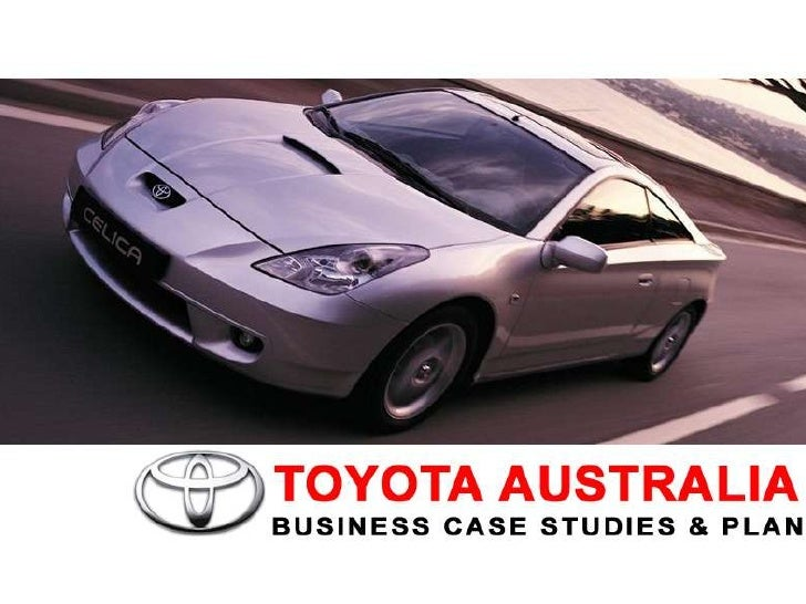 Topic Outline          Introducing Toyota Australia                     &       Her Supply Chain Management               ...