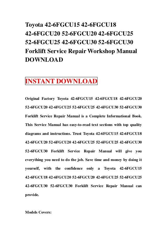 toyota 42 6 fgcu15 42 6fgcu18 42 6fgcu20 52 6fgcu20 42 6fgcu25 52 6fg rh slideshare net Toyota Manual Transmission Diagram Toyota Manual Interior