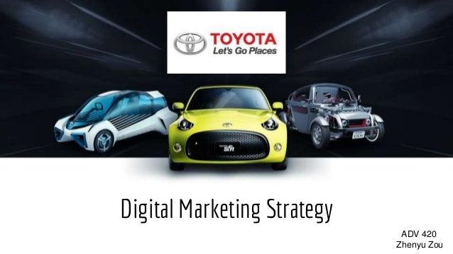Digital Marketing Strategy ADV 420 Zhenyu Zou