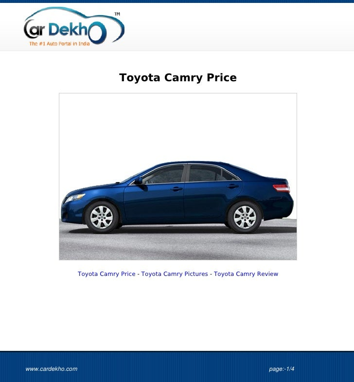 Toyota Camry Price                   Toyota Camry Price - Toyota Camry Pictures - Toyota Camry Reviewwww.cardekho.com     ...