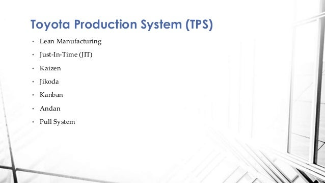 lean operation toyota case study A brief understanding of ibs ‐‐a case study of toyota  operation and supply chain strategy in toyota and  more about operation strategy of toyota.