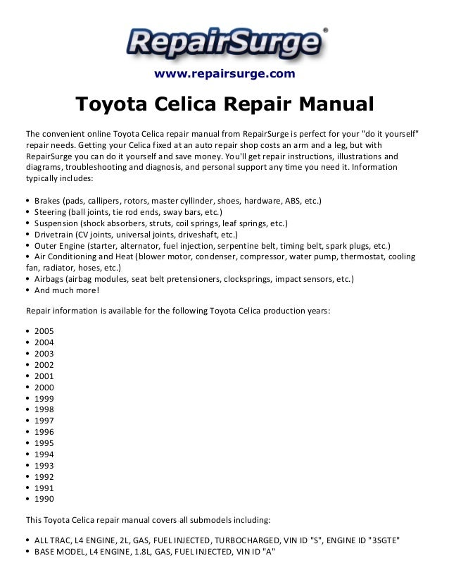 toyota celica repair manual 1990 2005 repairsurge com toyota celica repair manual the convenient online toyota celica repair manual