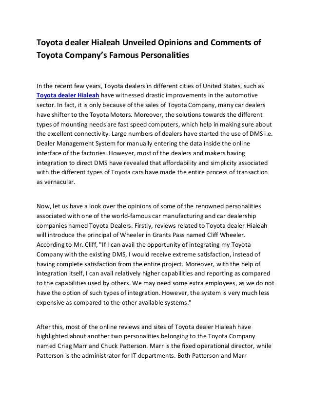 Toyota dealer Hialeah Unveiled Opinions and Comments ofToyota Company's Famous PersonalitiesIn the recent few years, Toyot...