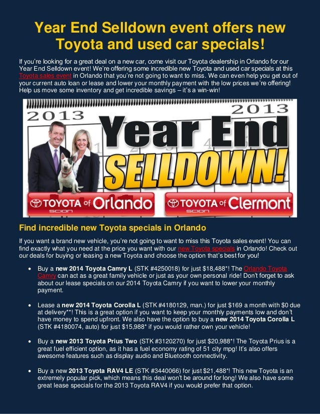 Year End Selldown event offers new Toyota and used car specials! If you're looking for a great deal on a new car, come vis...