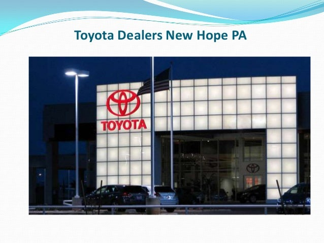 Fred Beans Toyota >> Toyota Dealers New Hope PA