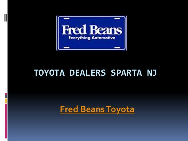 Fred Beans Toyota >> Toyota Dealers Sparta Nj Fred Beans Toyota