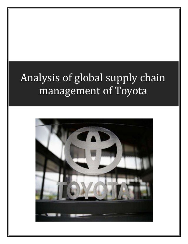 Analysis of global supply chain management of Toyota