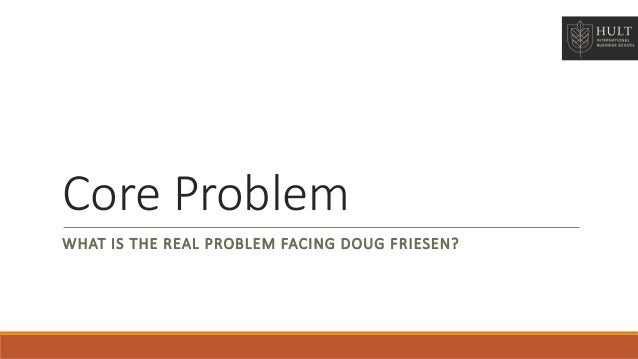 what is the real problem facing doug friesen Lscs news archive july 17, 2018 lsc  are passionate about helping students develop lifelong learning and problem-solving  author and mentor doug thorpe will.