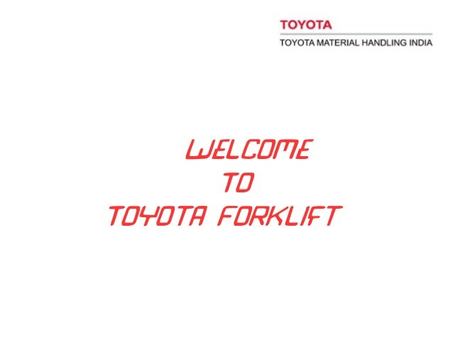 Welcome To Toyota Forklift