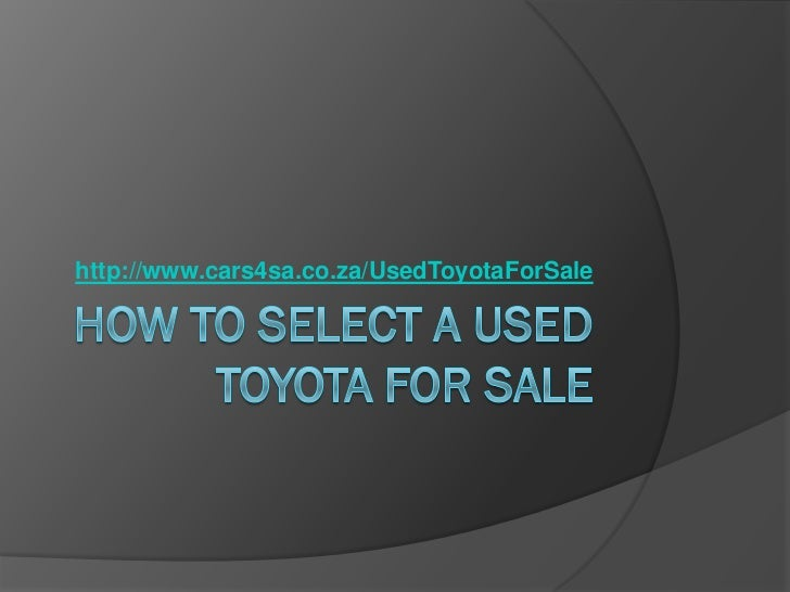 http://www.cars4sa.co.za/UsedToyotaForSale