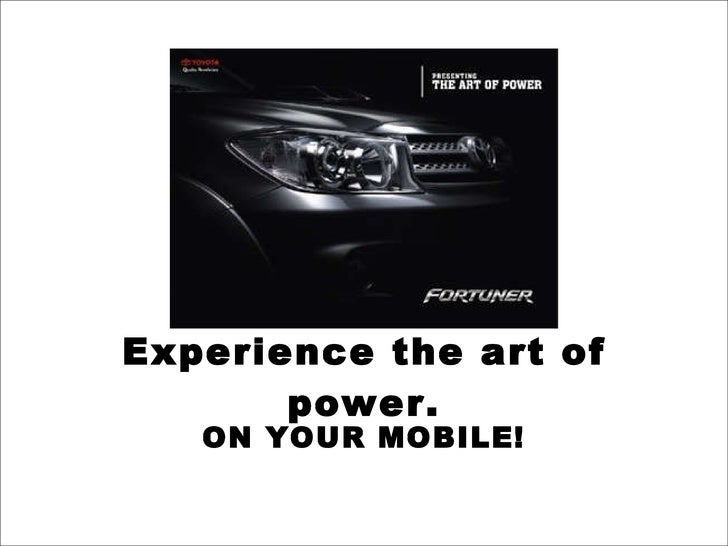 Experience the art of power. ON YOUR MOBILE!