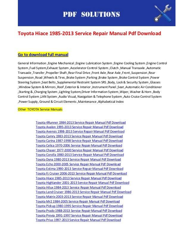 toyota hiace 1985 2013 service repair manual pdf download rh slideshare net 1986 toyota pickup factory service manual pdf 1986 toyota pickup factory service manual pdf