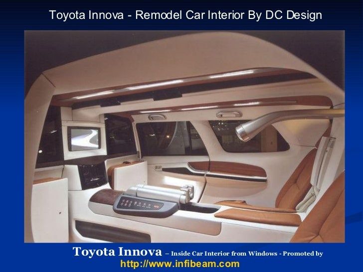 Toyota Innova Desginer Car India Dilip Chhabria DCDesign