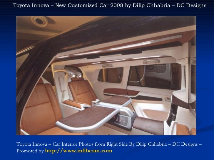 Toyota Innova Desginer Car India Dilip Chhabria Dc Design