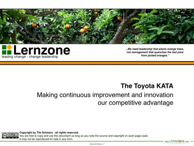 Toyota Kata - Making continuos improvement our competitive advantage.