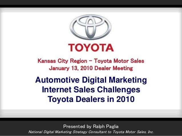 Toyota Dealers In Kansas >> Toyota Kc Region Dealer Summit Presentation