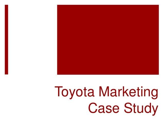 Toyota recall marketing case study