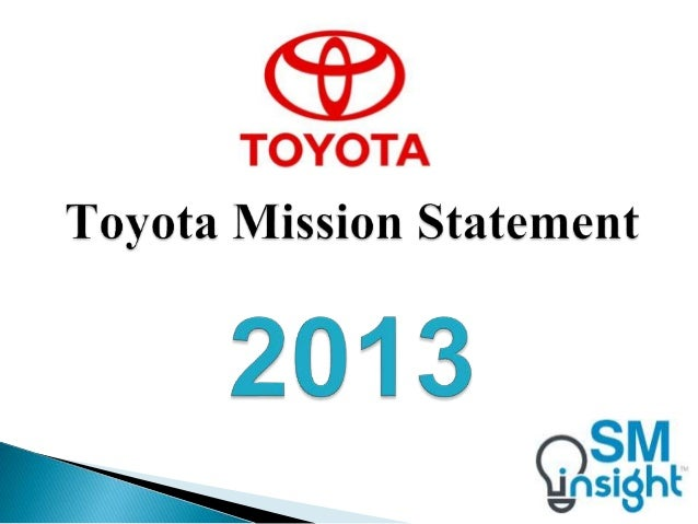 Toyota mission statement for Ford motor company mission statement