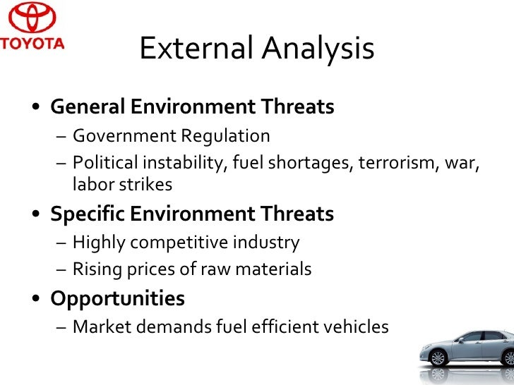political environment of toyota Another look at how toyota integrates product development  effect's political  facilitate the other within the right environment toyota's balanced approach also benefits from basic .