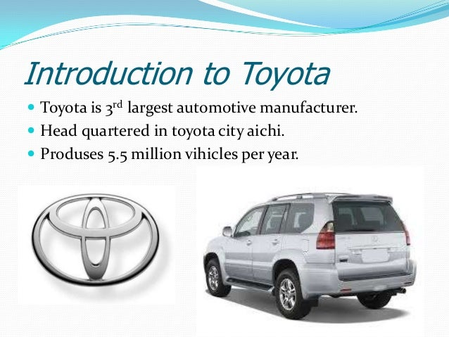 the toyota company Toyota motor corporation toyota motor corporation (tmcc's ultimate parent) markets vehicles in over 170 countries and regions and conducts its business worldwide in.