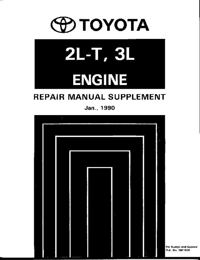 toyota motor manual 2 lt rh slideshare net 2l 3l engine repair manual rm123e toyota 2l-t engine manual