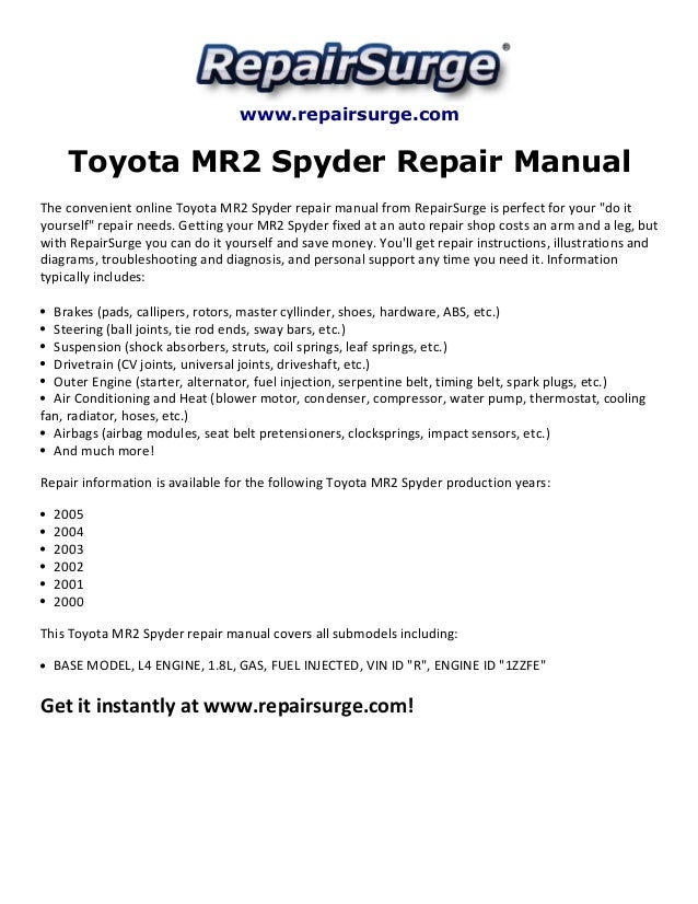 toyota mr2 spyder repair manual 2000 2005 rh slideshare net 2002 toyota mr2 spyder owners manual Toyota MR2 Spyder