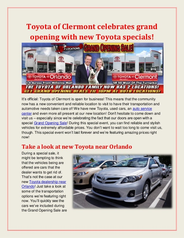 Toyota of Clermont celebrates grand opening with new Toyota specials! It's official: Toyota of Clermont is open for busine...