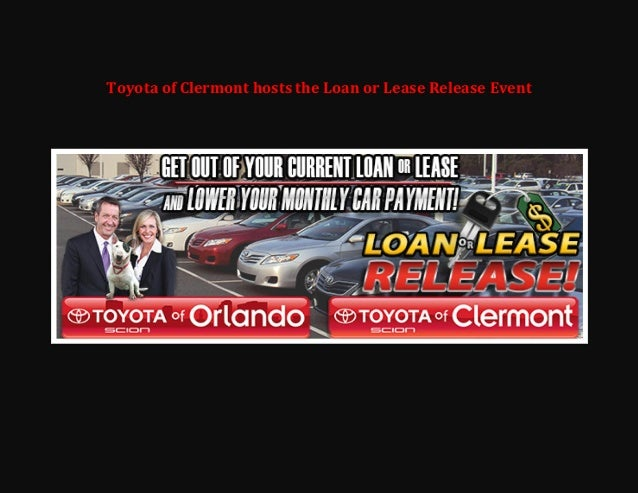 Toyota of Clermont hosts the Loan or Lease Release Event