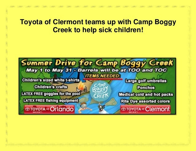 Toyota of Clermont teams up with Camp Boggy Creek to help sick children!