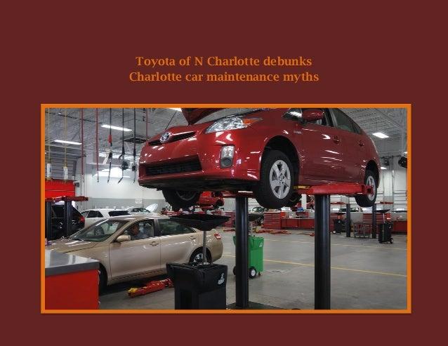 Toyota of N Charlotte debunks Charlotte car maintenance myths