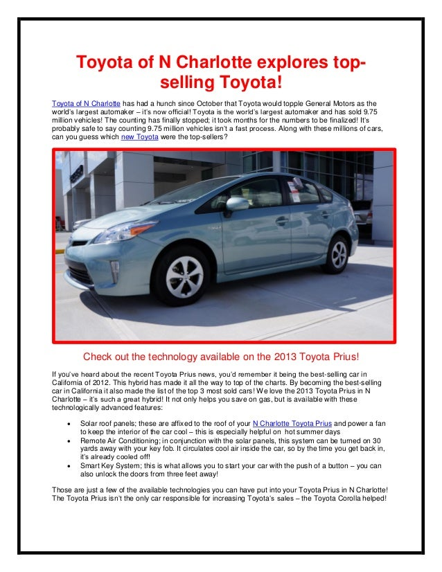 Toyota of N Charlotte explores top-                  selling Toyota!Toyota of N Charlotte has had a hunch since October th...