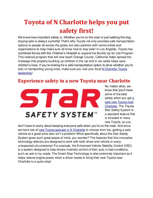 Toyota of N Charlotte helps you put                safety first!We know how important safety is. Whether you're on the roa...
