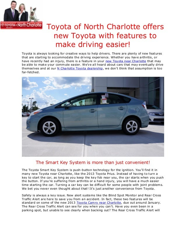 Toyota of North Charlotte offers                  new Toyota with features to                  make driving easier!Toyota ...