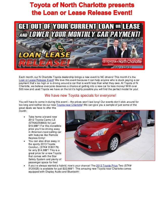 Each month, our N Charlotte Toyota dealership brings a new event to NC drivers! This month it's theLoan or Lease Release E...