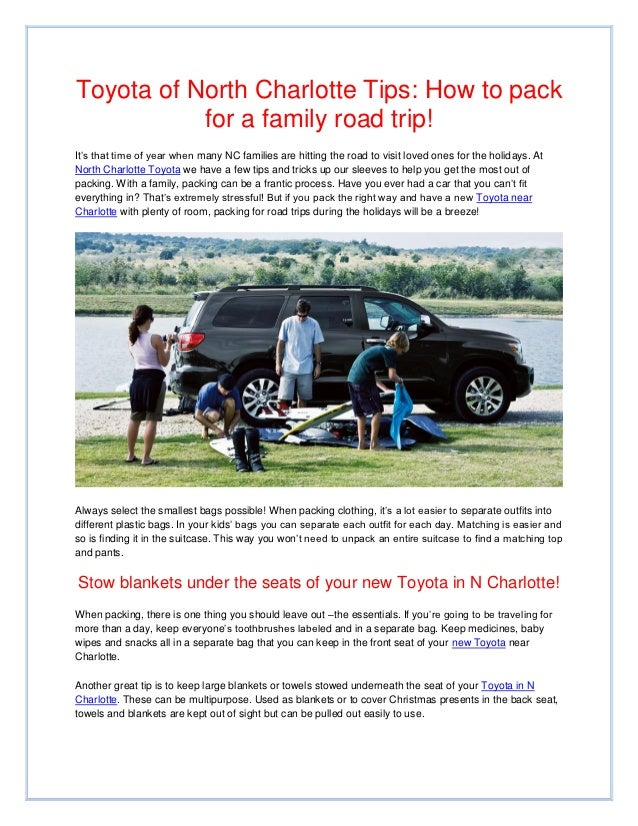 Toyota of North Charlotte Tips: How to pack           for a family road trip!It's that time of year when many NC families ...